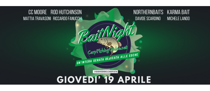 Bait Night - una serata intera dedicata alle esche per il carpfishing